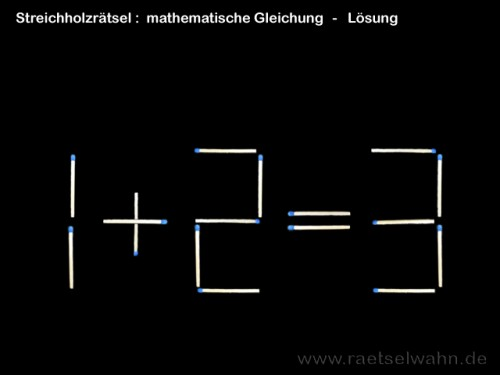 Streichholzrätsel - mathematische Gleichung - Lösung