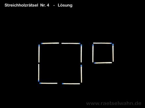 Lösung Nr. 4 - Streichholzrätsel 4 Quadrate
